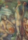 Paterologie o životě malíře Alfréda Justitze